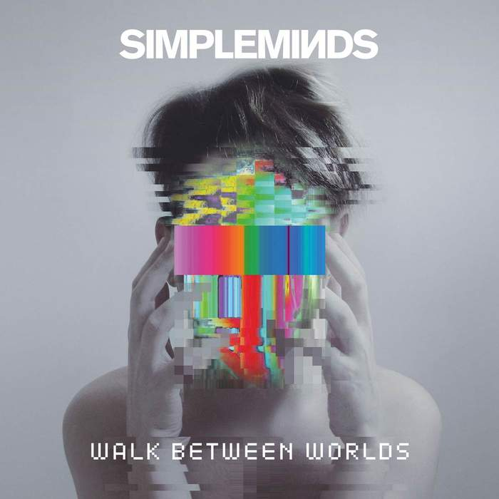 12/07/2018 : SIMPLE MINDS - Walk Between Worlds