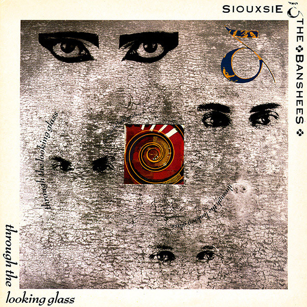 NEWS Through The Looking Glass | The Siouxsie & The Banshees Masterpiece Released 34 Years Ago Today!