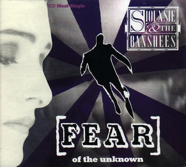 NEWS 28 years 'Fear (of the Unknown)' by Siouxsie and the Banshees