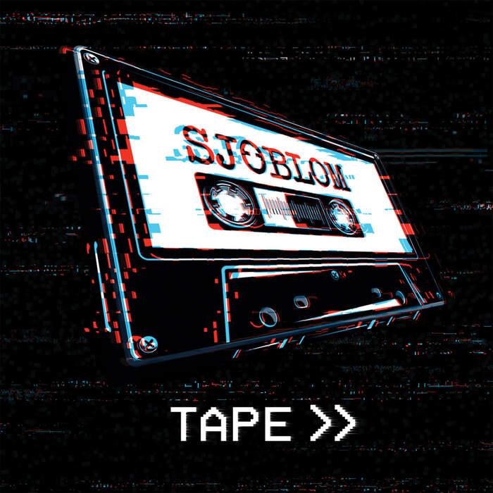 02/09/2021 : SJOBLOM - Tape
