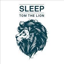 01/10/2014 : TOM THE LION - Sleep