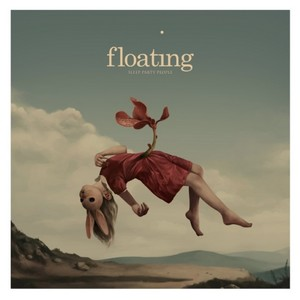 24/06/2014 : SLEEP PARTY PEOPLE - Floating