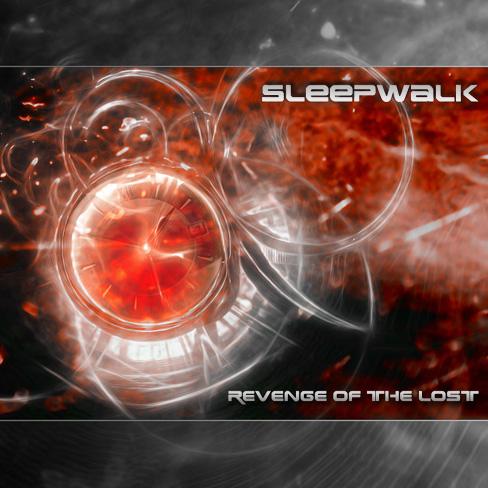 03/07/2011 : SLEEPWALK - Revenge of the Lost