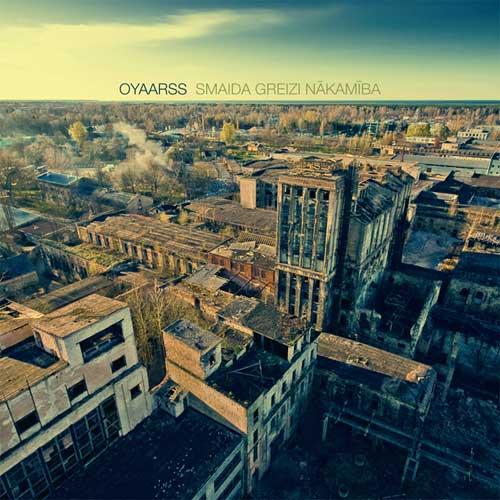 02/12/2013 : OYAARSS - Smaida Greizi Nākamība