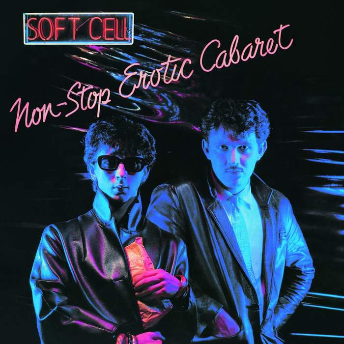 10/12/2016 : SOFT CELL - Non-Stop Erotic Cabaret