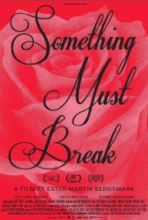 26/01/2015 : ESTER MARTIN BERGSMARK - Something Must Break