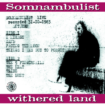 04/05/2011 : SOMNAMBULIST - Withered Land