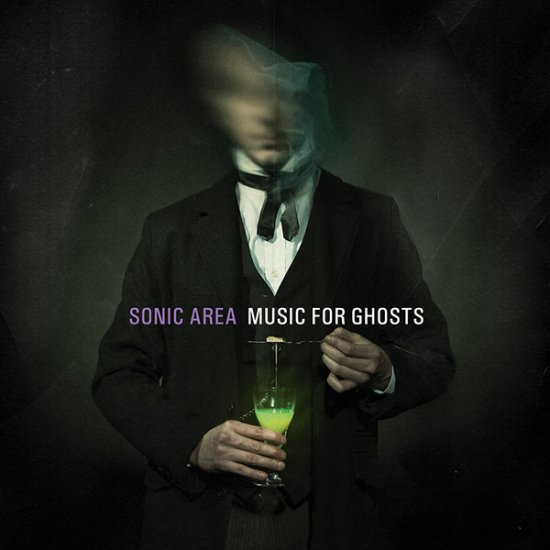 16/05/2013 : SONIC AREA - Music For Ghosts