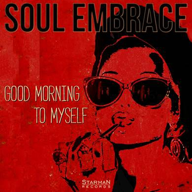 22/11/2015 : SOUL EMBRACE - Good Morning To Myself