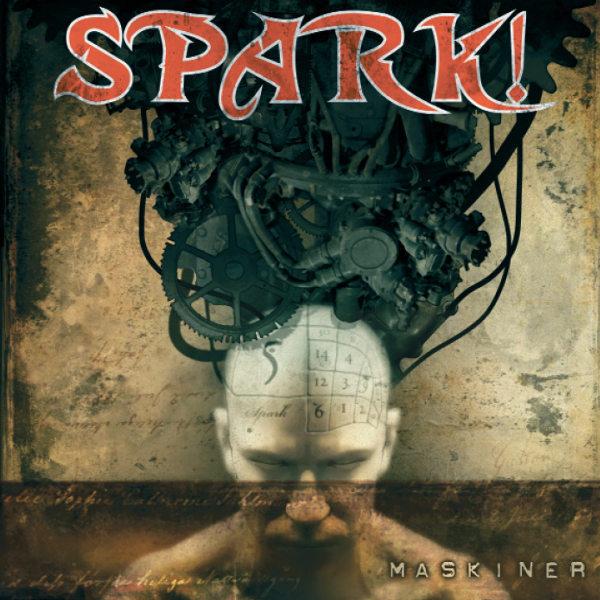 10/12/2016 : SPARK! - Maskiner