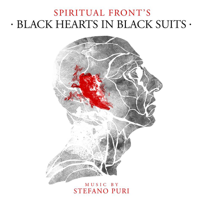 16/01/2014 : SPIRITUAL FRONT - Black Hearts In Black Suits