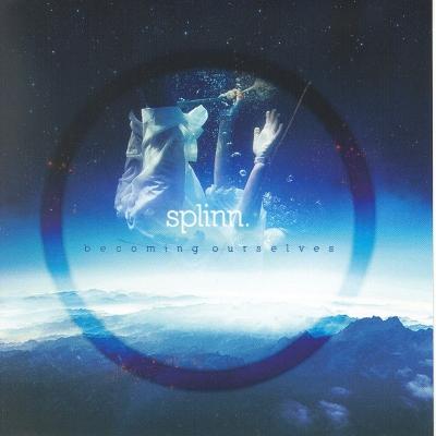 17/10/2011 : SPLINN - Becoming Ourselves