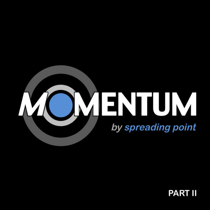 14/09/2017 : SPREADING POINT - MOMENTUM - PART II