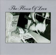 02/10/2015 : THE HOUSE OF LOVE - Spy In The House Of Love
