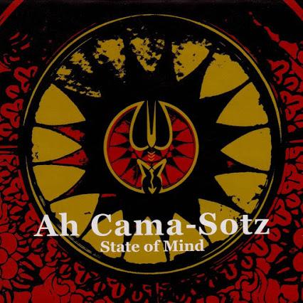 17/06/2015 : AH CAMA-SOTZ - State Of Mind
