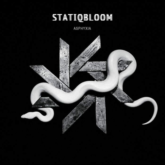 17/08/2019 : STATIQBLOOM - Asphyxia
