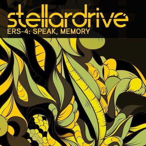 07/06/2011 : STELLARDRIVE - ERS-4: Speak, Memory