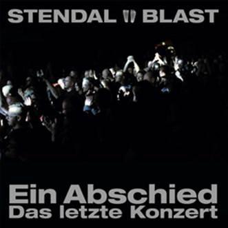 10/12/2016 : STENDAL BLAST - Ein Abschied - Das Letzte Konzert