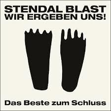 08/04/2015 : STENDAL BLAST - Wir Ergeben Uns / Das Beste Zum Schluss