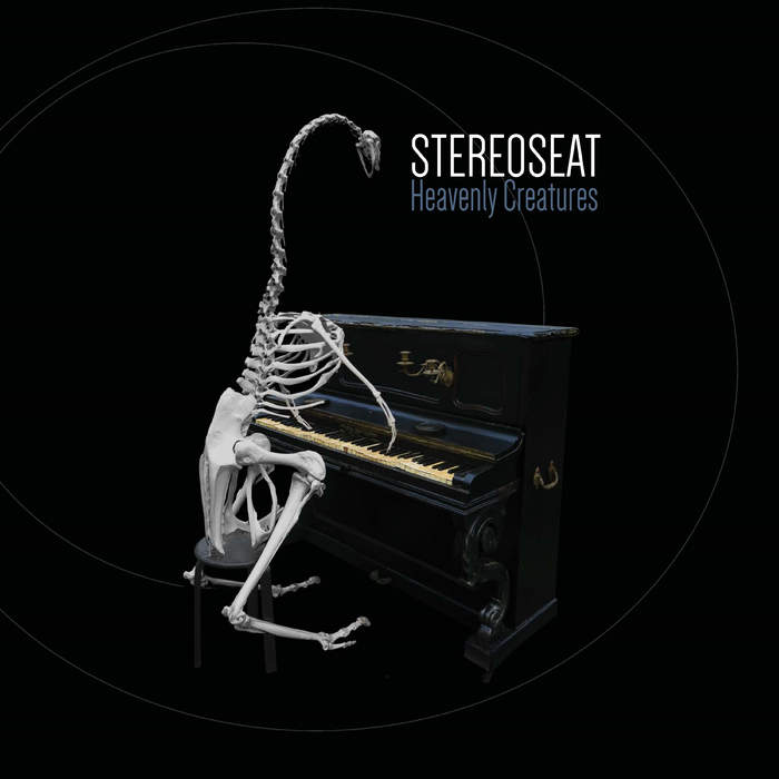 13/03/2020 : STEREOSEAT - Heavenly Creatures