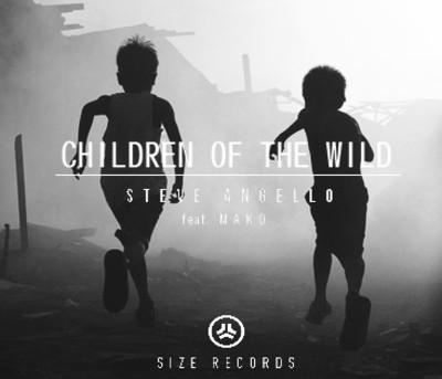 29/06/2015 : STEVE ANGELLO FEAT MAKO - Children Of The Wild