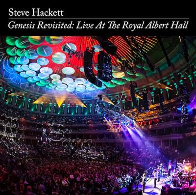 "NEWS STEVE HACKETT announces DVD ""GENESIS REVISITED: LIVE AT THE ROYAL ALBERT HALL"""