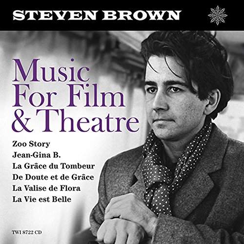 10/12/2016 : STEVEN BROWN - Music For Film and Theatre