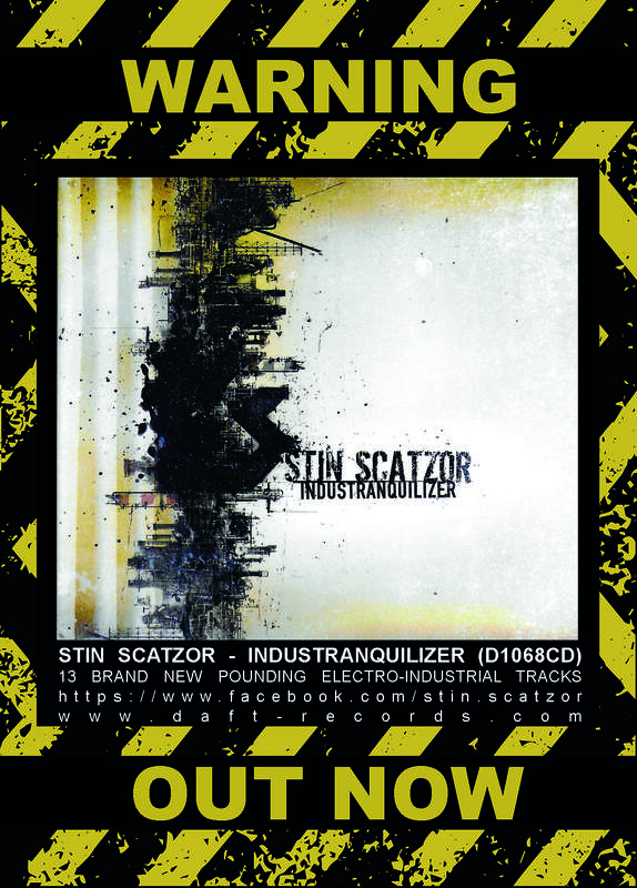 Stin Scatzor - Industranquilizer - New Album Out Now!