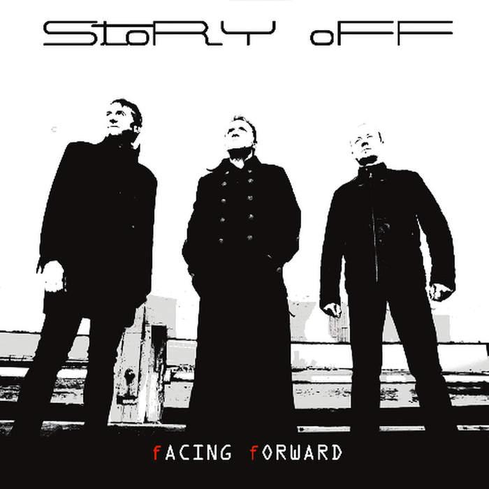 30/03/2018 : STORY OFF - Facing Forward