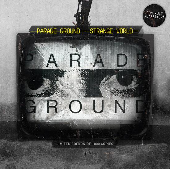 12/06/2014 : PARADE GROUND - Strange World