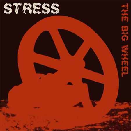 06/03/2013 : STRESS - THE BIG WHEEL