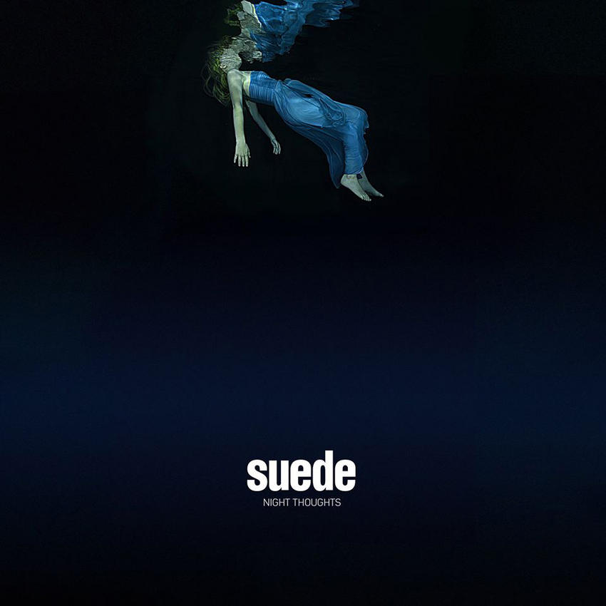 07/02/2016 : SUEDE - Night Thoughts