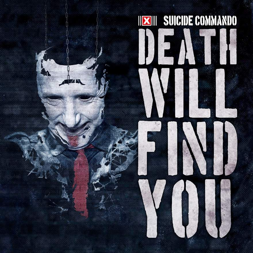 "NEWS Suicide Commando returns with a hard-hitting club EP release. ""Death Will Find You""!"