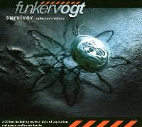 05/07/2014 : FUNKER VOGT - Survivors Collector's Edition