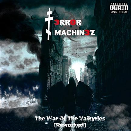 10/10/2018 : T-ERROR MACHINEZ - The War Of The Valkyries (Reworked)