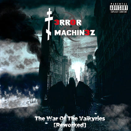 10/10/2018 : T-ERROR MACHINEZ - The War Of The Valkyries (Reworked)