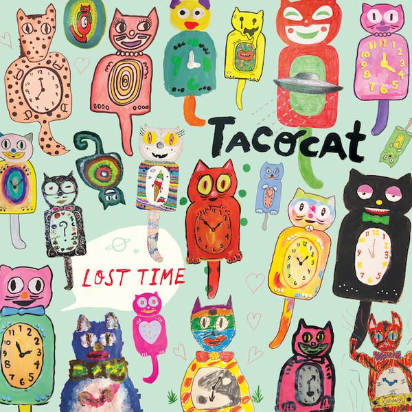 09/12/2016 : TACOCAT - Lost Time