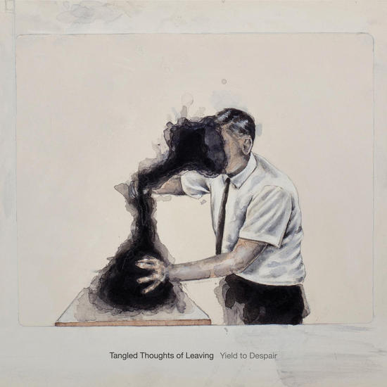 09/10/2015 : TANGLED THOUGHTS OF LEAVING - Yield To Despair