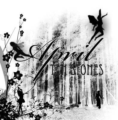 18/02/2013 : APRIL - Ten Stones