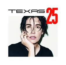 17/03/2015 : TEXAS - Texas 25: The Truth & Soul Sessions