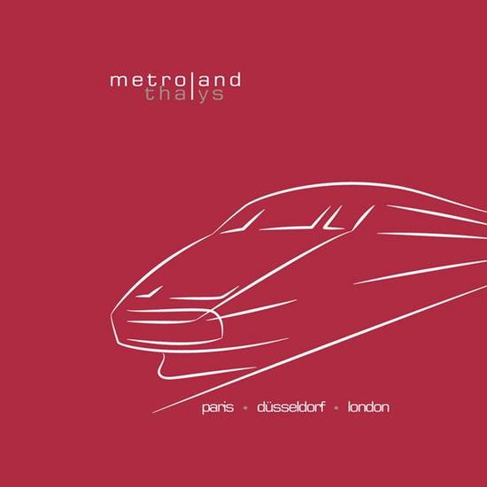 09/09/2014 : METROLAND - Thalys