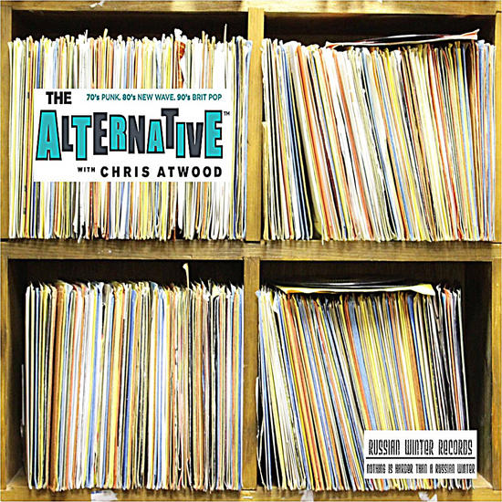 03/08/2014 : THE ALTERNATIVE WITH CHRIS ATWOOD - The Alternative With Chris Atwood Compilation