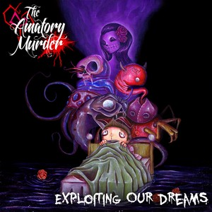 27/03/2014 : THE AMATORY MURDER - Exploiting Our Dreams (EP)
