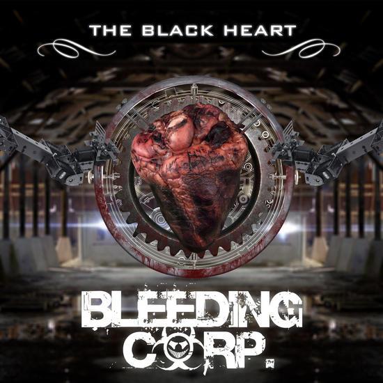06/07/2014 : BLEEDING CORP - THE BLACK HEART (Single)