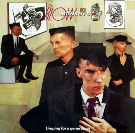 15/12/2012 : THE BLOW MONKEYS - Limping For A New Generation
