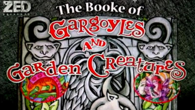NEWS The Booke of Gargoyles and Garden Creatures, by Monica Richards