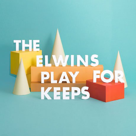 07/04/2015 : THE ELWINS - Play For Keeps