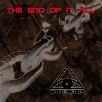 26/11/2012 : SYNTHETICA - The End Of It All