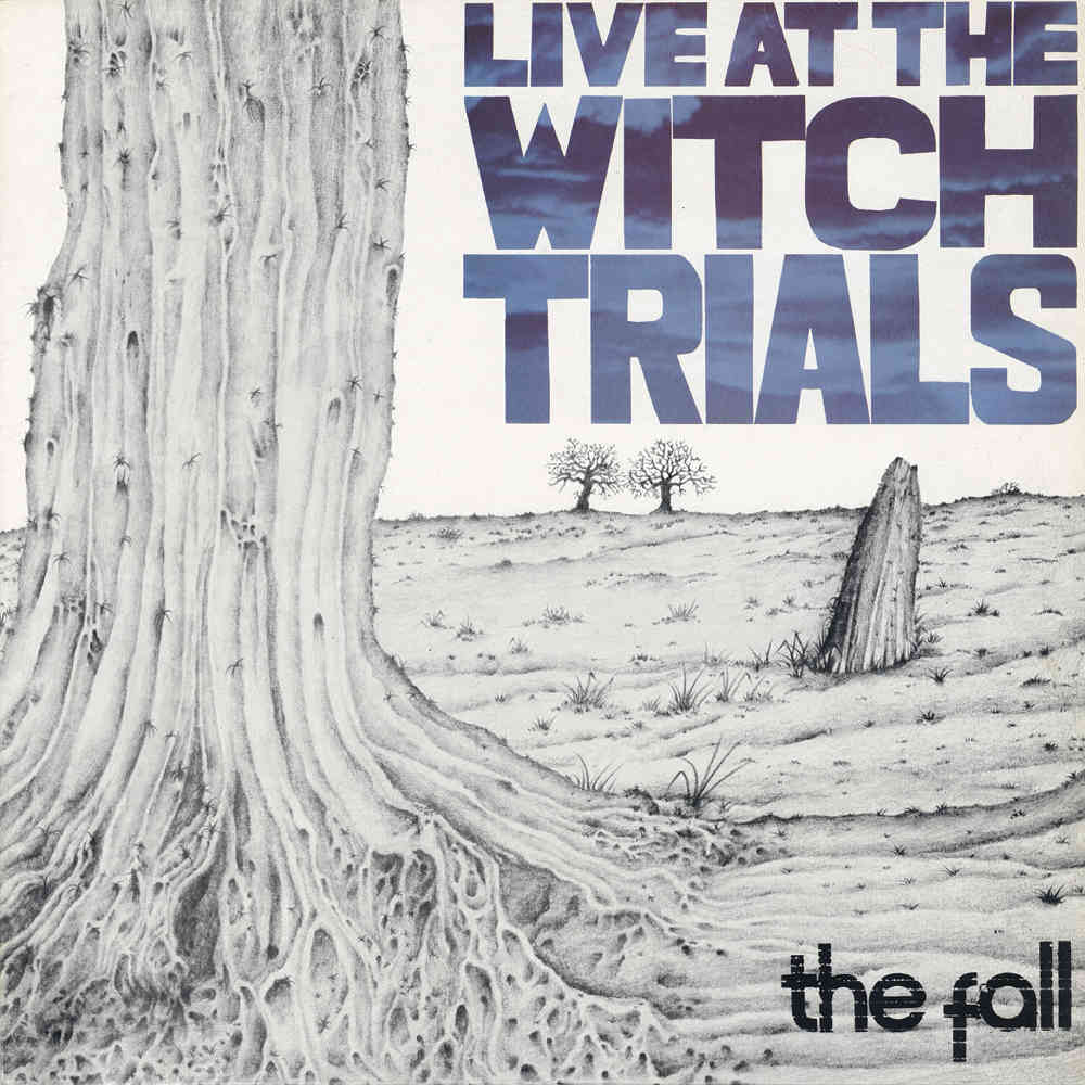 NEWS A Date In Camden | On this day 42 ago The Fall recorded Live At The Witch Trials!