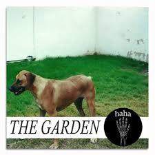 21/10/2015 : THE GARDEN - Haha